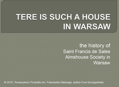 THERE IS SUCH A HOUSE IN WARSAW - HISTORY
